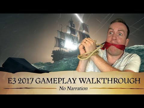 Sea of Thieves: E3 2017 Gameplay Walkthrough (No Narration)