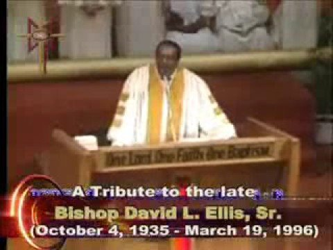 Bishop David L. Ellis, a tribute