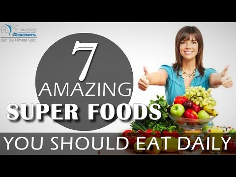 7 healthy & veg super foods you should eat daily   Fitness Rockers