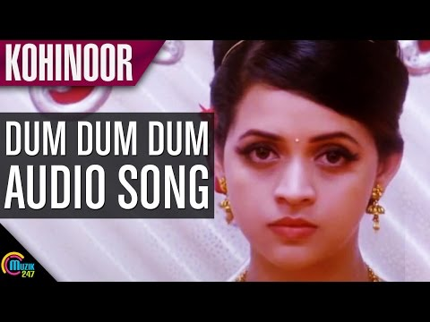 Kohinoor || Dum Dum Dum song || Audio Song