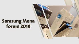 Samsung Mena forum 2018