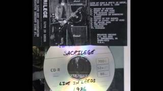 Sacrilege-A Violation Of Something Sacred (Live In Leeds 1986)