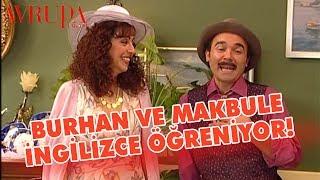 Burhan ve Makbule İngilizce Öğreniyor - Avrupa Yakası