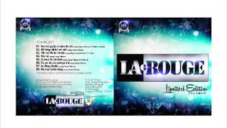 La Rouge Feat.Darryl - A mus fu de lobi