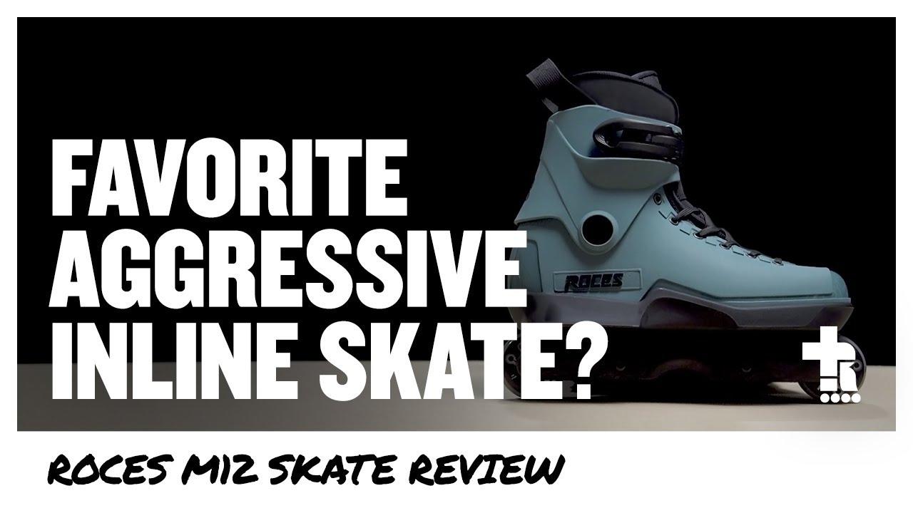 Favorite aggressive inline skate?   Roces M12 Skate Review   Aggressive Inline Skating