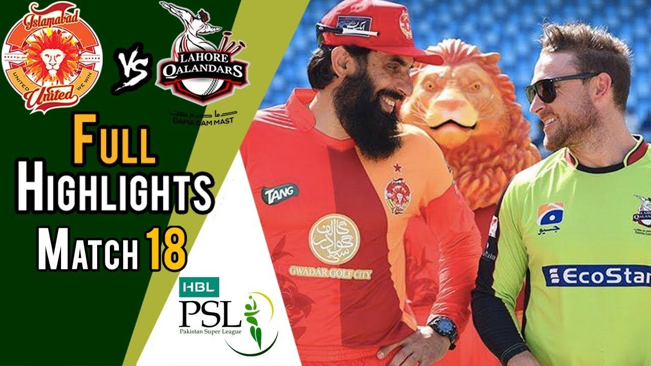 Full Highlights   Lahore Qalandars Vs Islamabad United    Match 18   8 March   HBL PSL 2018