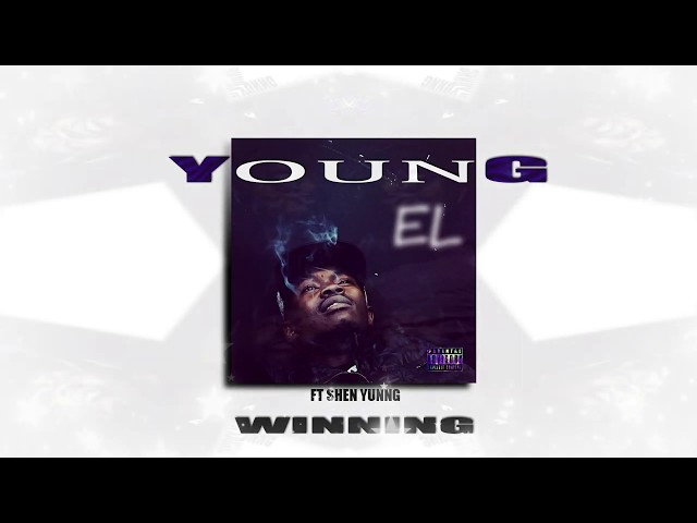 WINNING - YOUNG EL FT SHEN YUNNG