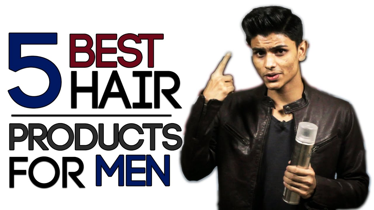 5 BEST Hair Products For MEN