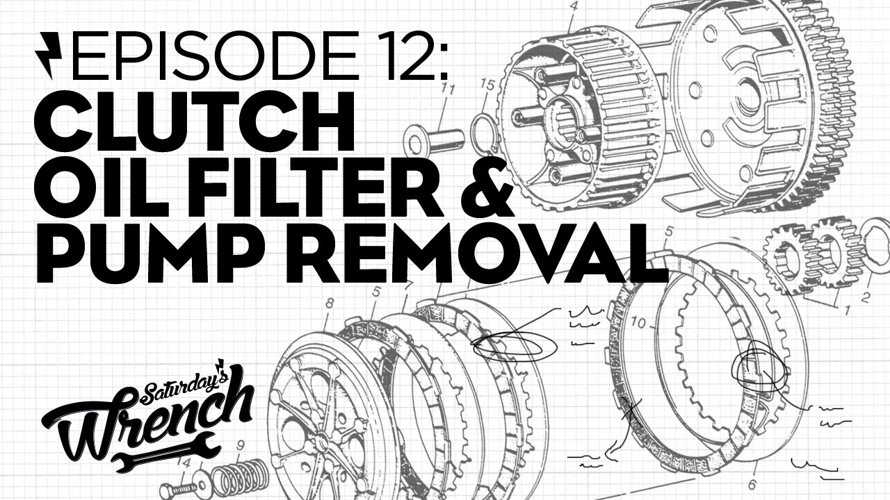 Saturday S Wrench Ep 12 Clutch Oil Filter Amp Pump Removal