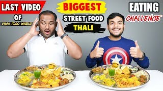 BIG STREET FOOD THALI EATING CHALLENGE | Veg Thali Eating Competition | Food Challenge