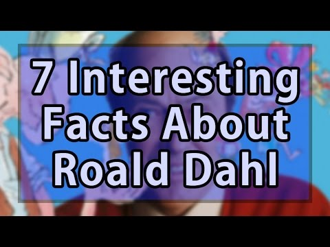 7 Interesting Facts About Roald Dahl
