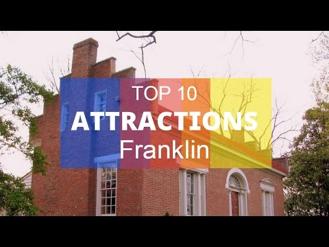 Top 10. Best Tourist Attractions in Franklin - Tennessee