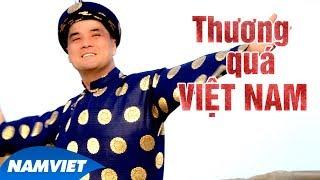 Thương Quá Việt Nam - Chế Thanh (Dòng Nhạc Việt 30)