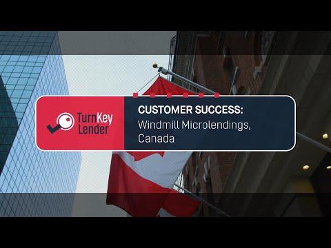 TurnKey Lender Customer Success Story: Windmill Microlending, Canada