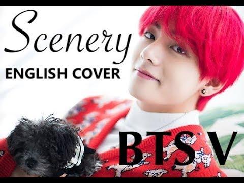 Bts V 뷔 Scenery 풍경 English Cover Youtube