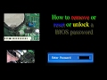 How to remove BIOS password  Asus  Toshiba  Acer  Dell  Lenovo  HP  etc       SOLVED