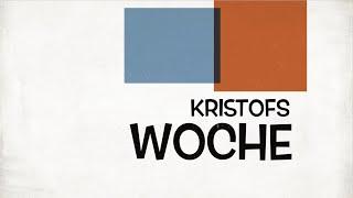 Kristofs Woche & Calvin KW26