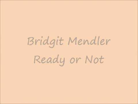 Bridgit Mendler - Ready or Not (Lyrics)
