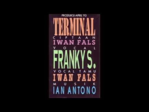 Full Album FRANKY S  & IWAN FALS   TERMINAL 1993