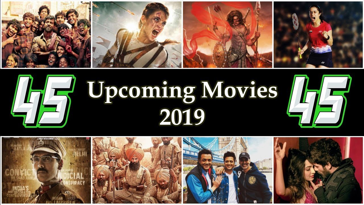Upcoming Hindi Films 45 Bollywood Upcoming Movies Of 2019 Youtube
