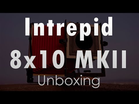 Intrepid 8x10 MKII Unboxing - Large Format Photography