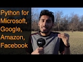 How Much Python Should I Learn for Big 4 (Microsoft, Google, Amazon, Facebook)? | #AskQazi 4