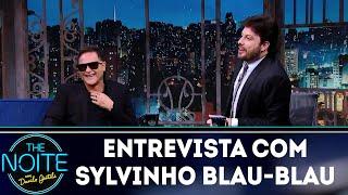 Baixar Entrevista com Sylvinho Blau-Blau | The Noite (06/12/18)