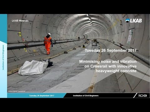 Minimising noise and vibration on Crossrail with innovative heavyweight concrete