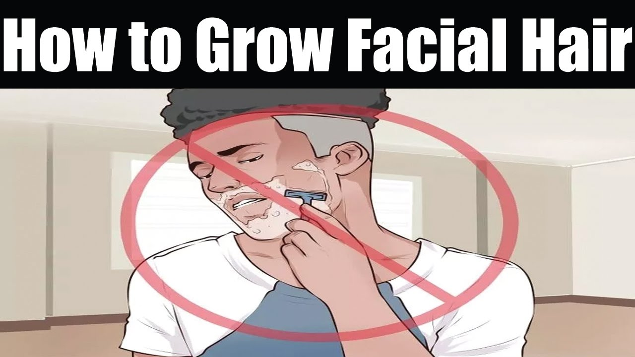 how to grow thicker facial hair faster