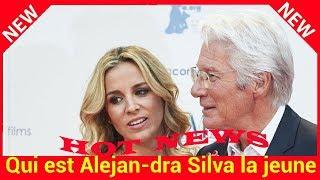 Qui est Alejandra Silva la jeune compagne de Richard Gere