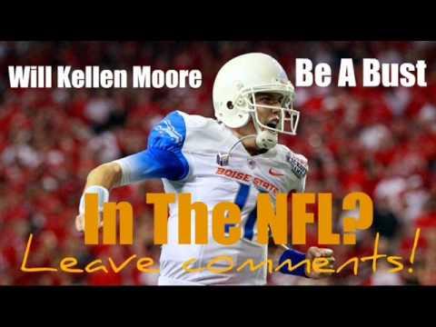 Kellen Moore Will He Be A Bust?