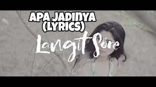 Gambar cover APA JADINYA - LANGIT SORE (Lyrics)