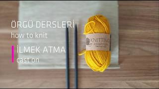 Gambar cover Nasıl Yapılır? - İlmek Atma / How To Knit? - Cast On