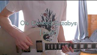 04 Limited Sazabys - soup