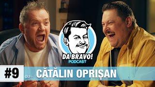 DA BRAVO! Podcast #9 cu Cătălin Oprişan
