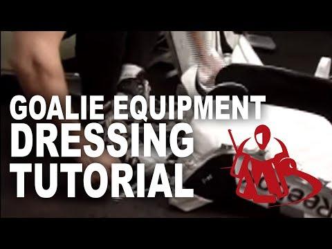 Goalie Equipment Dressing Tutorial -2010