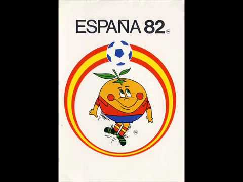 Canción Oficial Del Mundial De España 82 Youtube