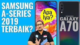 Review Lengkap Samsung Galaxy A70: Samsung 2019 + Snapdragon, Baterai dan Layar Besar - Indonesia