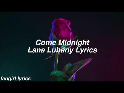 Come Midnight    Lana Lubany Lyrics