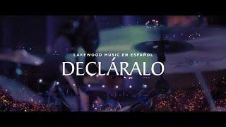 Decláralo - Lakewood Music en Español