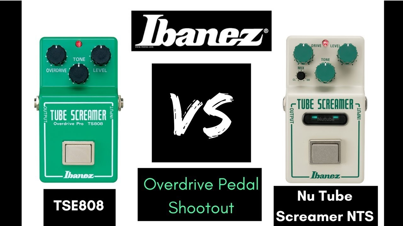 Overdrive Pedal Shootout: Ibanez TSE808 VS Nu Tube Screamer NTS | 2018