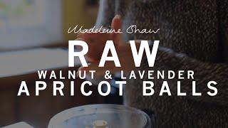 Raw Apricot, Walnut And Lavender Balls   Madeleine Shaw