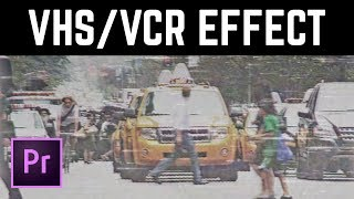 VHS Retro Camcorder Effect Premiere Pro Tutorial | EDucational