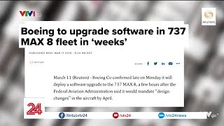 Tổng hợp báo chí Mỹ về dòng máy bay Boeing 737 Max | VTV24