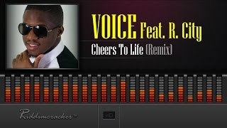 Voice Feat. R. City - Cheers To Life (Remix) [Soca 2017] [HD]