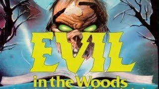 Evil in the Woods (1986 Movie Review)