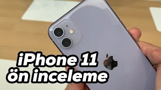 iPhone 11 Hands on review (Turkish)