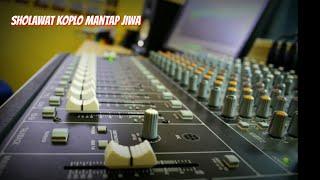 Sholawat Koplo Terbaru - Mantap Jiwa Glerr