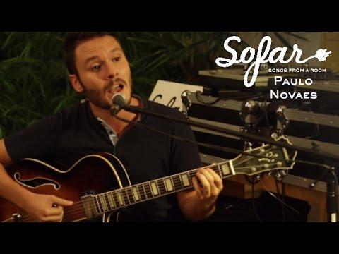 Paulo Novaes - Baú do Coração | Sofar São Paulo