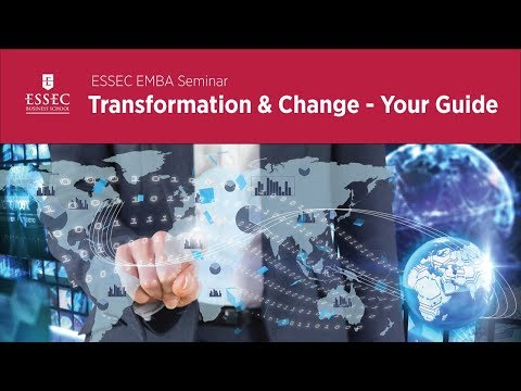 ESSEC EMBA Seminar: Transformation & Change- Your Guide